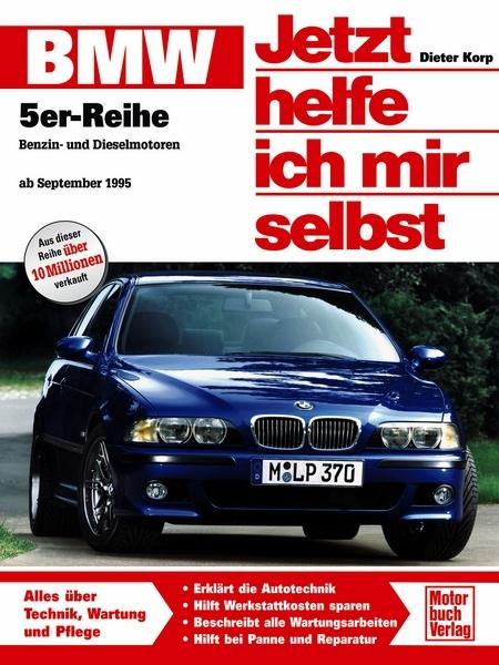 Bmw 5er Reihe E 39 Benzin Und Dieselmotoren Ab September 1995