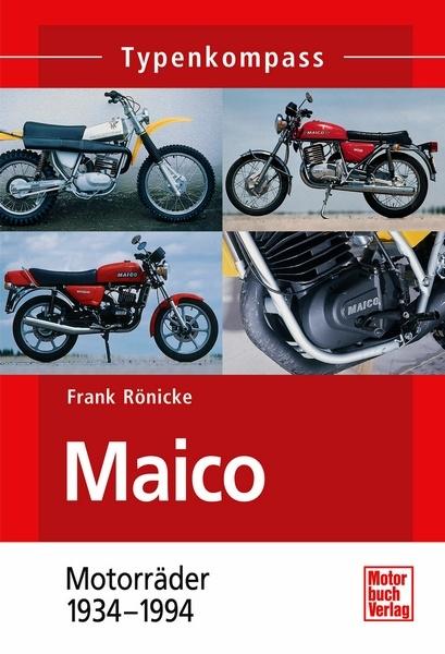 Maico Motorr Der 1934 1994 Typenkompass Frank R Nicke