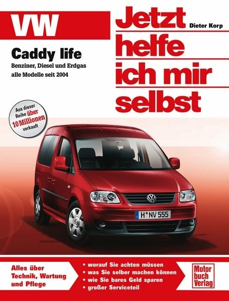 vw caddy life benziner diesel erdgas ab 2004 1 4 1 6 1 9. Black Bedroom Furniture Sets. Home Design Ideas