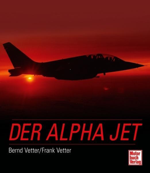 Der alpha jet bernd vetter frank vetter motorbuch for Frank versand