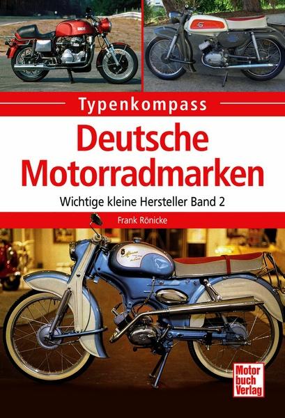 Deutsche Motorradmarken Wichtige Kleine Hersteller Band 2