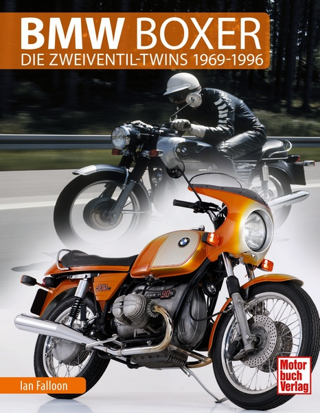bmw boxer die zweiventil twins 1969 1996 ian falloon motorbuch. Black Bedroom Furniture Sets. Home Design Ideas