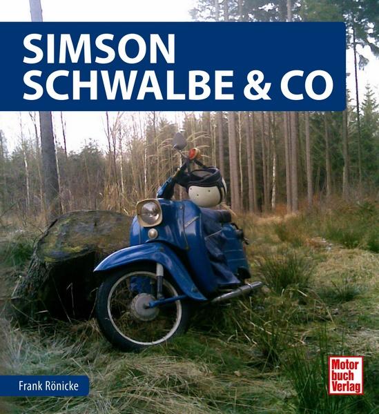simson schwalbe co frank r nicke motorbuch. Black Bedroom Furniture Sets. Home Design Ideas