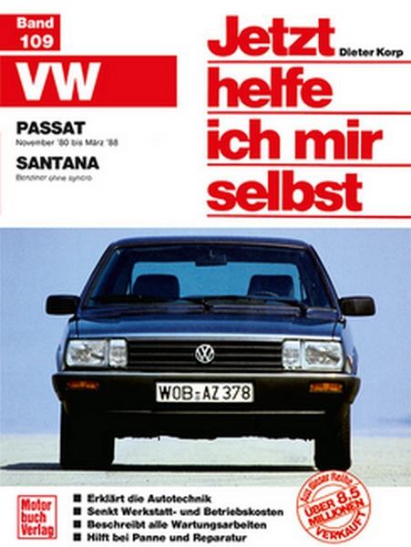 VW Passat / Santana November 80 bis März 88 / Santana