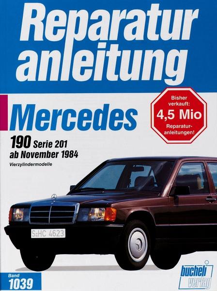 Motorbuch Versand Mercedes 190 / 190 E   ab 11/1984