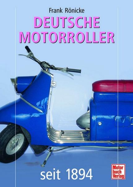 Deutsche Motorroller Frank R Nicke Motorbuch