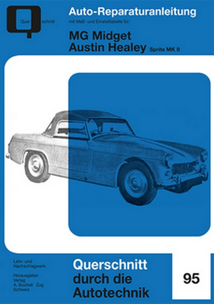 mg midget austin healey sprite mk ii reprint der 1 auflage 1970 reparaturanleitungen. Black Bedroom Furniture Sets. Home Design Ideas