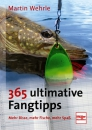 365 ultimative Fangtipps