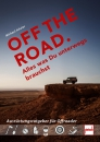 OFF THE ROAD - Alles was Du unterwegs brauchst